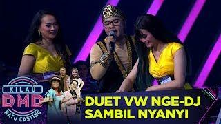 Download lagu MANTUL! Duet VW Bisa NgeDJ Sambil Nyanyi  - Kilau DMD Ratu Casting (14/1)