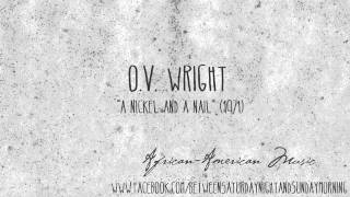 O V  Wright: A Nickel and a Nail (HQ 320)