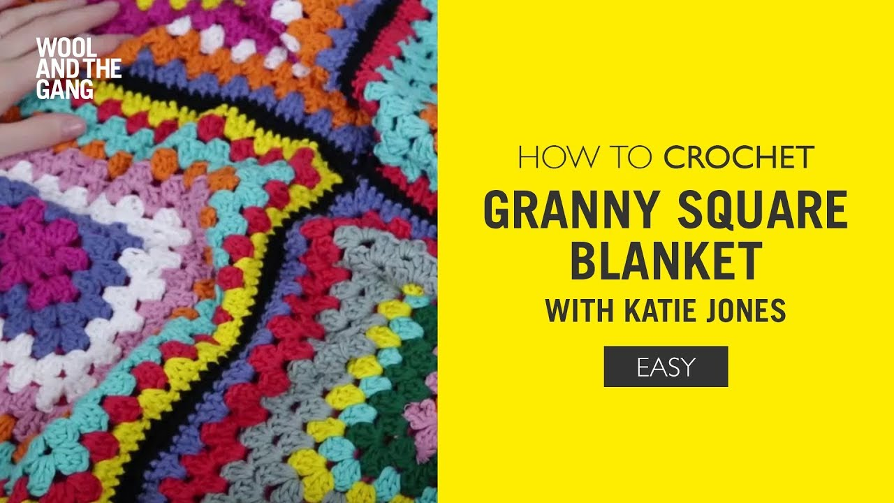 How To Crochet Granny Square Blanket With Katie Jones