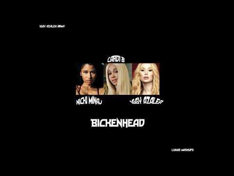 Cardi B, Iggy Azalea, Nicki Minaj - Bickenhead (Official)