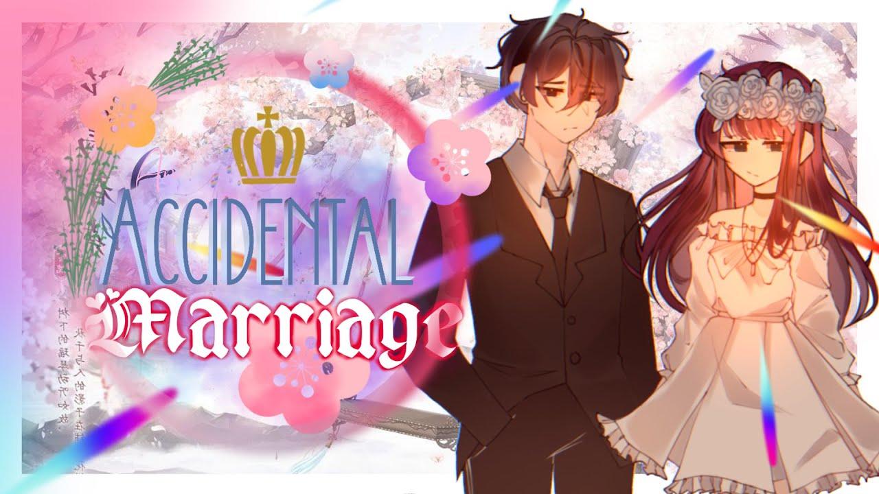 「Gacha」An Accidental Marriage | Gacha Version | GMM