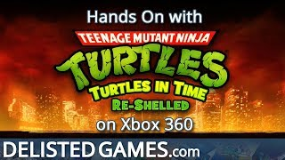 Teenage Mutant Ninja Turtles: Turtles in Time Re-Shelled - Xbox 360 (Delisted Games Hands On)