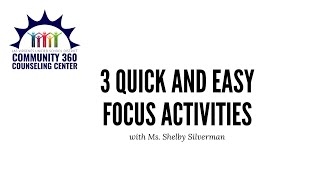 3 Quick and Easy Focus Activities