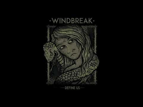 Windbreak - Define Us [Full Album]