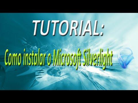 TUTORIAL - Como instalar o Microsoft Silverlight (HD)