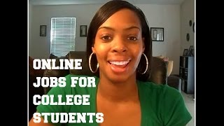 Online Jobs for College Students and Holiday Cash Ideas