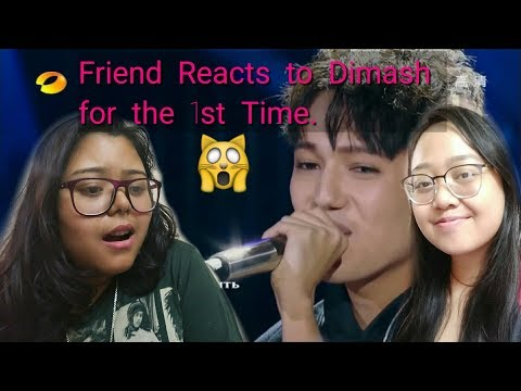 My friend Reacts to Dimash for the 1st time|Introducing Dimash