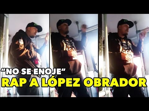 ¡LA GENTE NO SE RAJA! Circula RAP a favor de López Obrador en camiones!