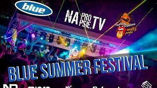 Blue Summer Festival  | Neevald,  Miqro, Mc Jacob A, Dj Fill, Dj W, Fresh Lemons