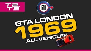 Grand Theft Auto: London 1969 - All Vehicles and Miscellaneous