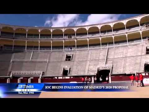 International Olympic Committee Begin Evaluation of Madrid Olympic Proposal