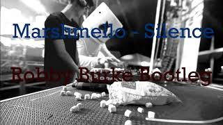 Marshmello - Silence ft. Khalid (Robby Burke Bootleg)