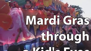 Mardi Gras through a kid's eyes