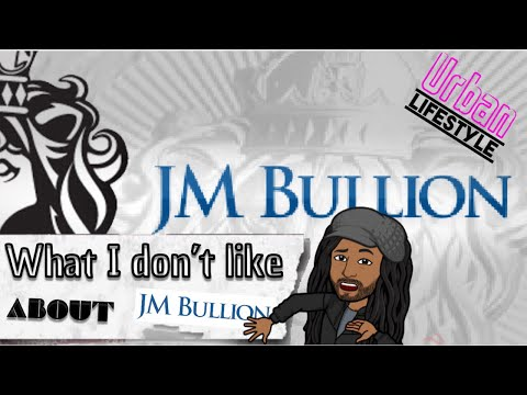 What I don't like about Jm bullion