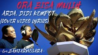 ORA BISA MULIH - DIDI KEMPOT (VOC.ARDA) (COVER VIDEO LYRICS) 2020