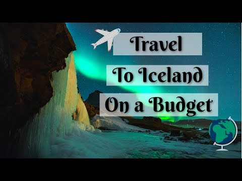 Travel in Iceland for cheap! | How to go to Iceland on a budget |