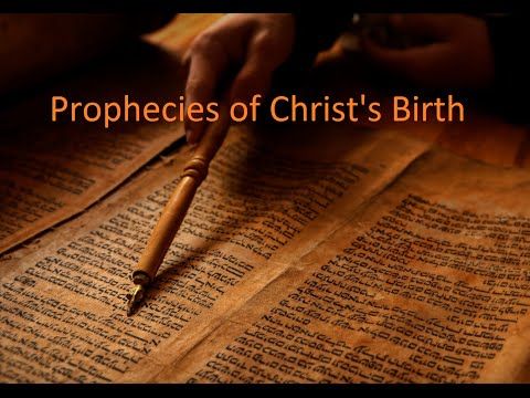 Prophecies of Christ's coming