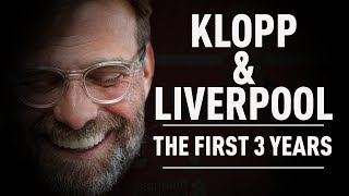Jurgen Klopp & Liverpool: The First 3 Years (Documentary)
