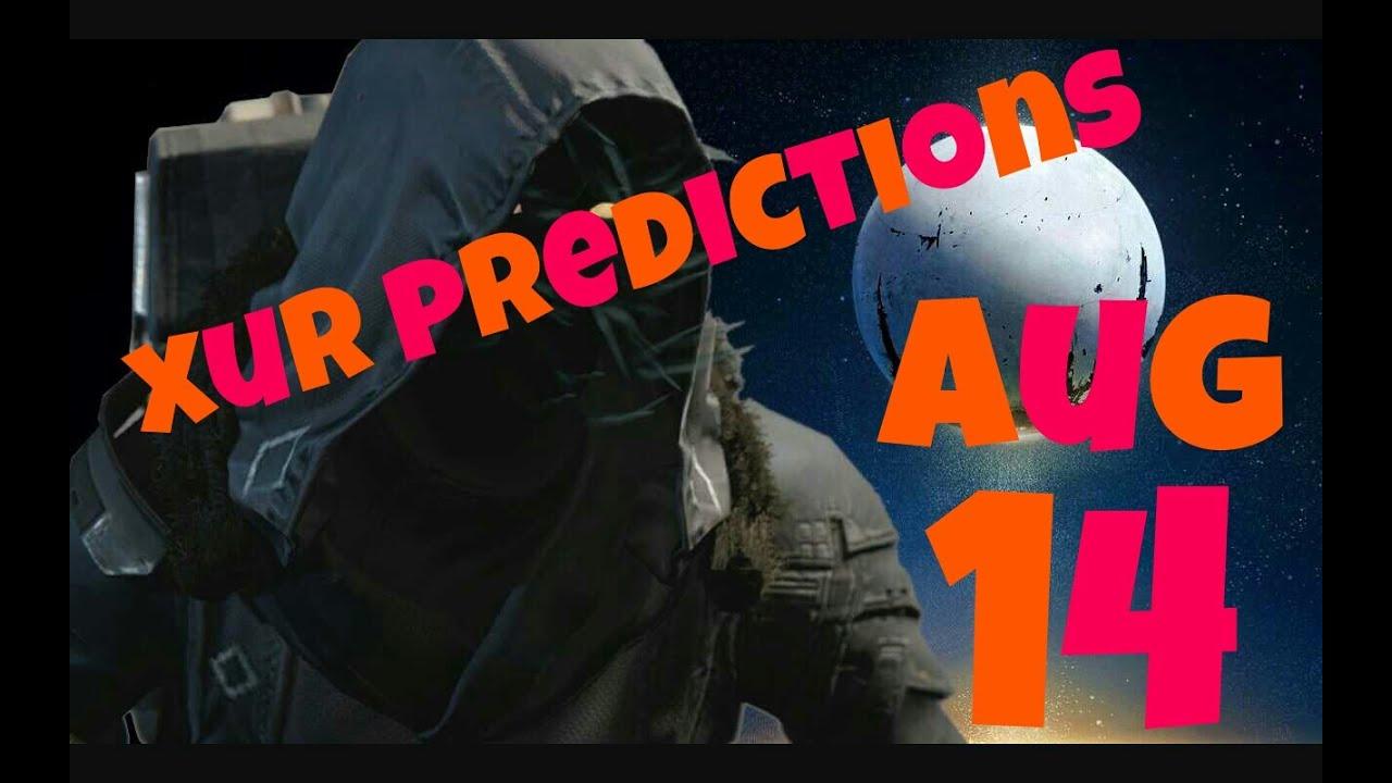 Xur predictions aug 14 15 destiny youtube