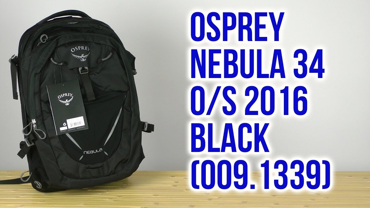 210afeb05b Распаковка Osprey Nebula 34 O S 2016 Black 009.1339 - YouTube