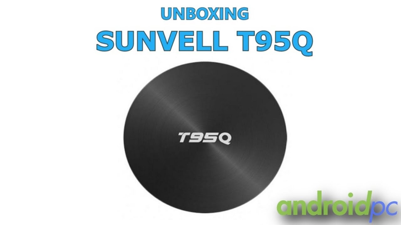 Sunvell T95Q TV Box Review- OEM Customize TV Box Factory