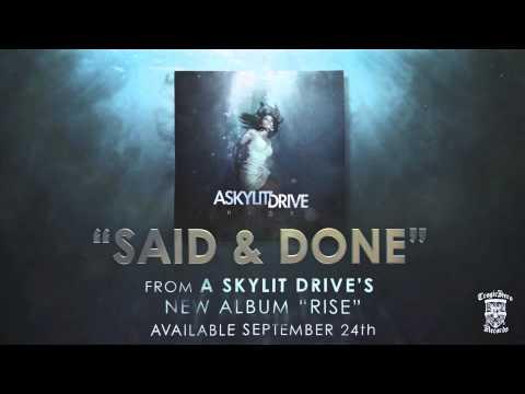 A SKYLIT DRIVE  - Said & Done