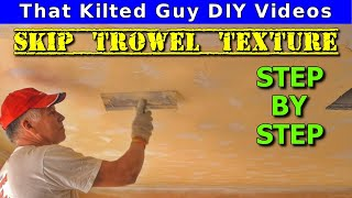 Skip Trowel Drywall Texture- DETAILED How To for Novices