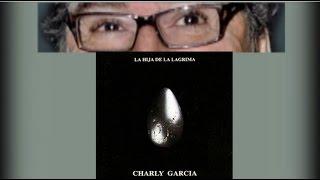 Misterio del posible Reemplazo de Charly García en 1991 - PARTE 06 - LA HIJA DE LA LÄGRIMA