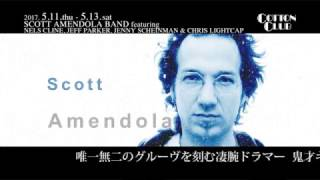 SCOTT AMENDOLA BAND : COTTON CLUB JAPAN 2017