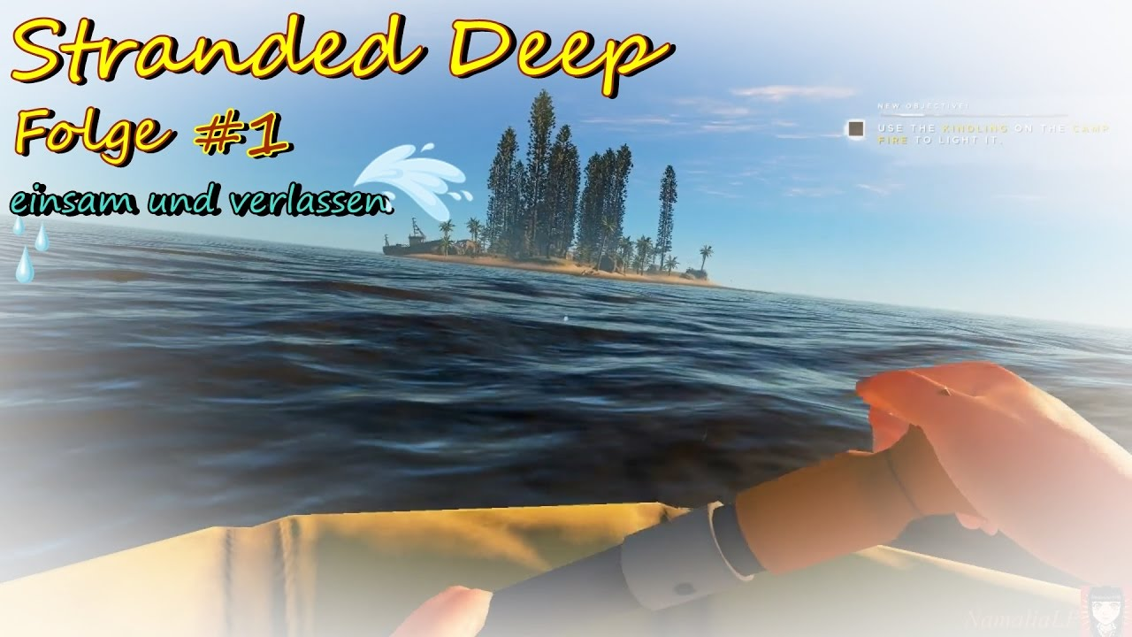 let 39 s play stranded deep 1deutsch einsam und verlassen. Black Bedroom Furniture Sets. Home Design Ideas