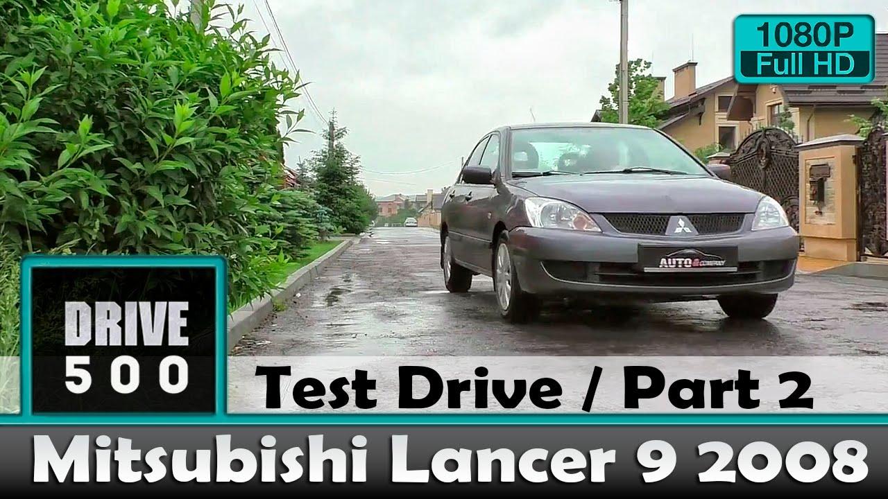 Mitsubishi Lancer 9 2008 1.6 Вот за что его любят! Часть 2