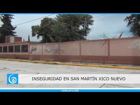 Inseguridad en San Martín Xico Nuevo en Chalco
