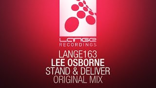 Lee Osborne - Stand & Deliver (Original Mix) [OUT NOW]