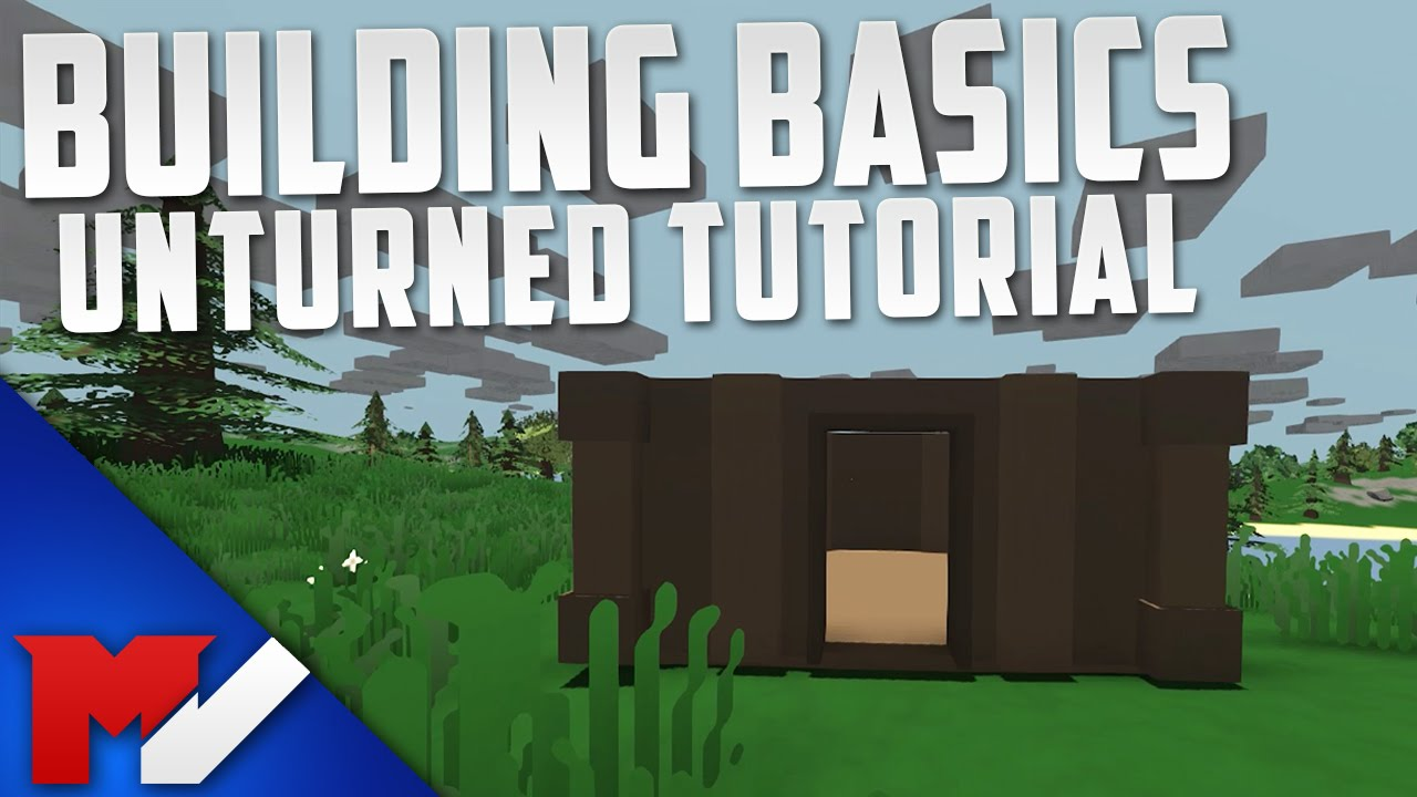 How to build unturned building basics youtube