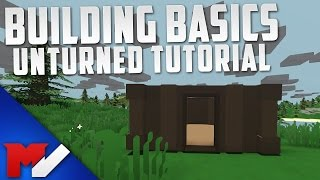 How To Build - Unturned Building Basics