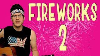 Short Ass Songs | Fireworks 2