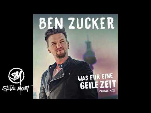 Ben Zucker- Was für eine geile Zeit (Steve Moet Remix )