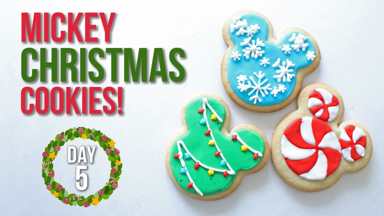 How To Make Mickey Mouse Christmas Cookies 25 Days Of Christmas Day 5