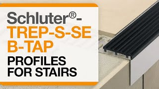 How to install tile edge trim on stairs: Schluter®-TREP-S/-SE/-B/-TAP profiles