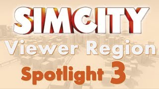 SimCity WEB Gaming Central Viewer Regions Spotlight Two