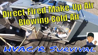 Direct Fired CaptiveAire Make-Up Air Not Working