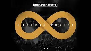 Planetshakers - Endless Praise - Full Album