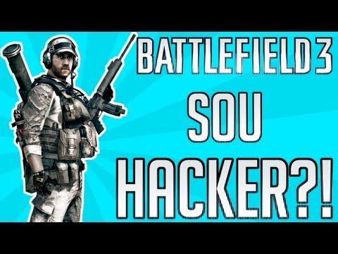 Battlefield 3 - Sou Hacker!?