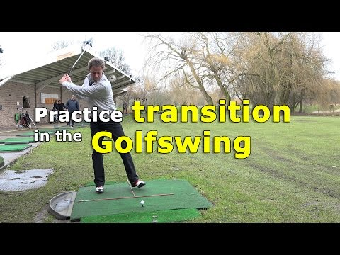 Transition in the golf swing – Good exercise to improve your swing!