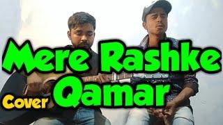 Mere Rashke Qamar || Cover Song || Music शास्त्र || 2019