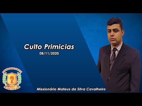 Culto das Primícias | Missionário Mateus | 08/11/2020