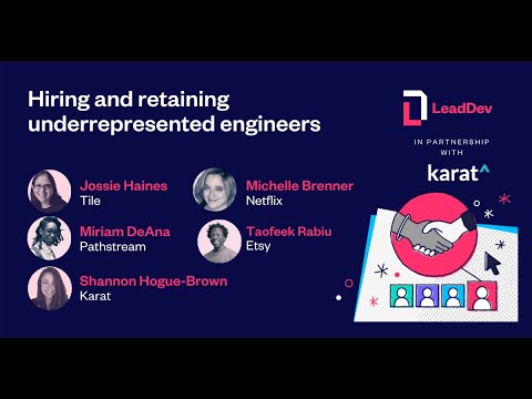 Hiring and retaining underrepresented engineers