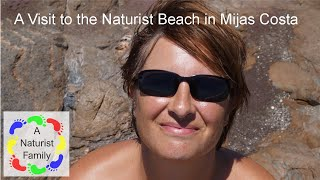 A Naturist Family -- Playa Del Charcon Mijas Costa -  2 Part 1