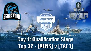 World of Warships - Verizon Warrior Series - Day 1, Qualifier Stage, Top 32: ALNS v TAF3, Game 3
