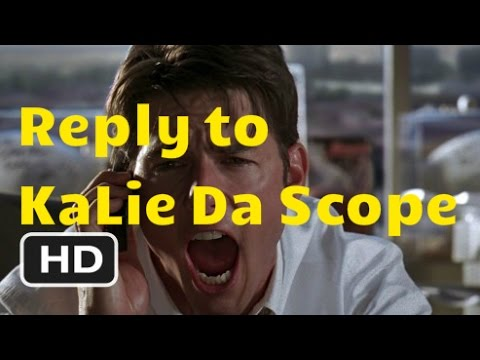 Reply to KaLie Da Scope